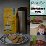 Quick Fix Breakfast Tips