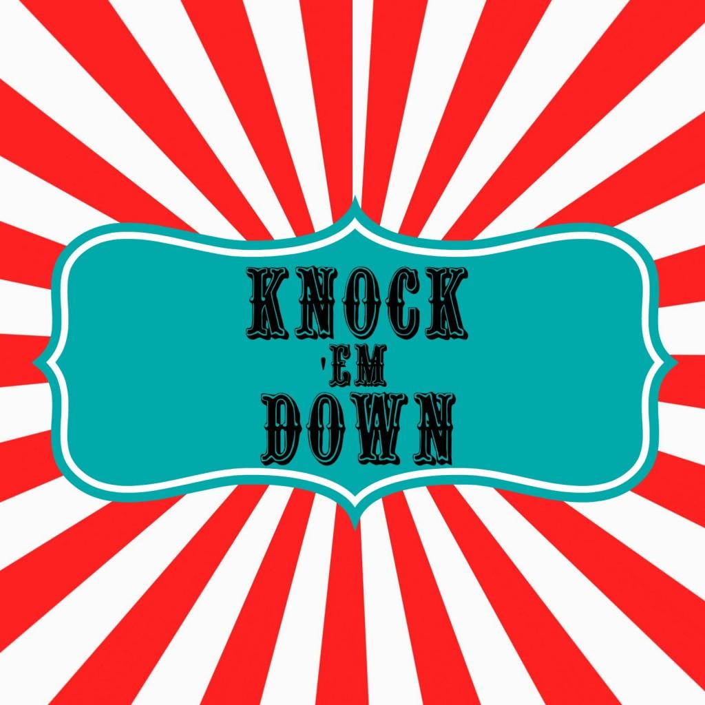 knock em down