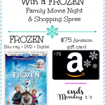 Win a FROZEN Blu-ray + DVD + Digital Copy & $75 Amazon Gift Card.