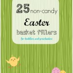 25 Non-Candy Easter Basket Fillers for Toddlers & Preschoolers