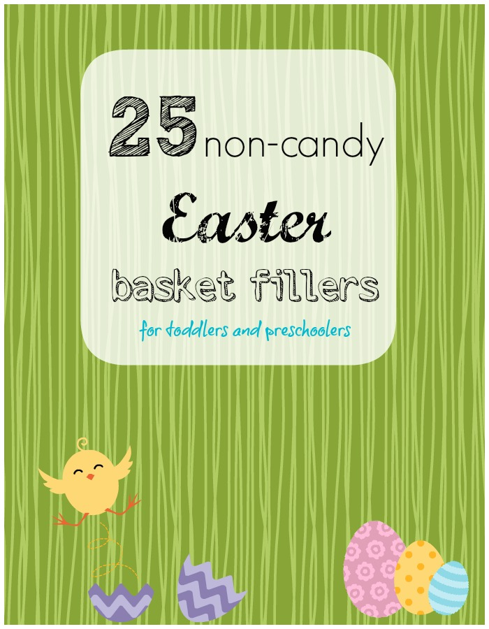 25 non-candy basket fillers