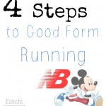 4 Steps to Good Form Running: Run Disney & New Balance