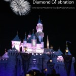Disneyland Resort Diamond Celebration Guide