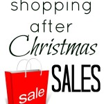 Make the Most of After Christmas Sales