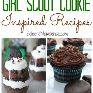 40+ Girl Scout Cookie Inspired Dessert Recipes
