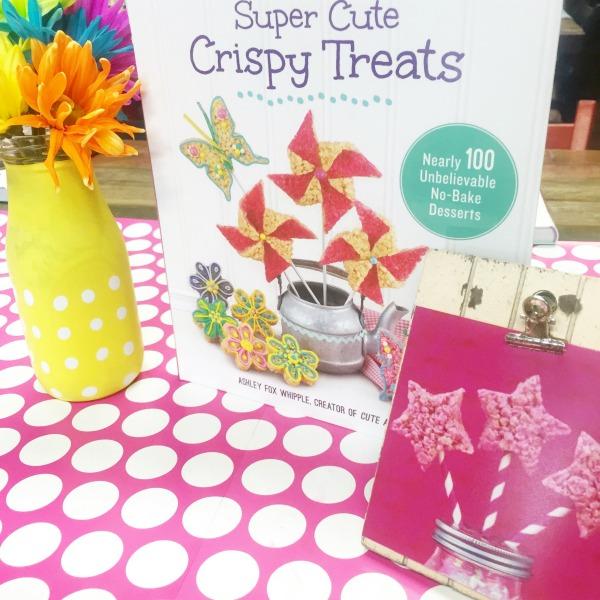 Super Cute Crispy Treats   Over 100 Creative Ideas and Recipes