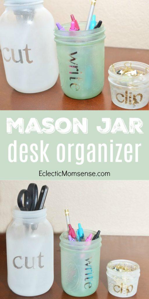 Mason Jar Desk Organizer