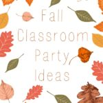 Fall Classroom Party Ideas