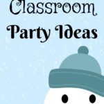 Simple Winter Classroom Party Ideas