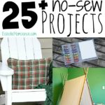 25 of the best no-sew projects. Easy DIY ideas for gifts and the home.
