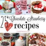 25+ Chocolate Strawberry Recipes