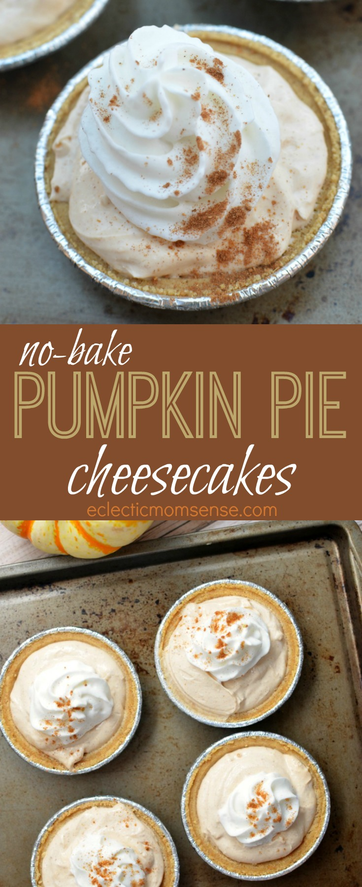 no-bake Pumpkin Pie Cheesecakes | Easy as 1-2-3! | #recipe #pumpkin #fall #cheesecake